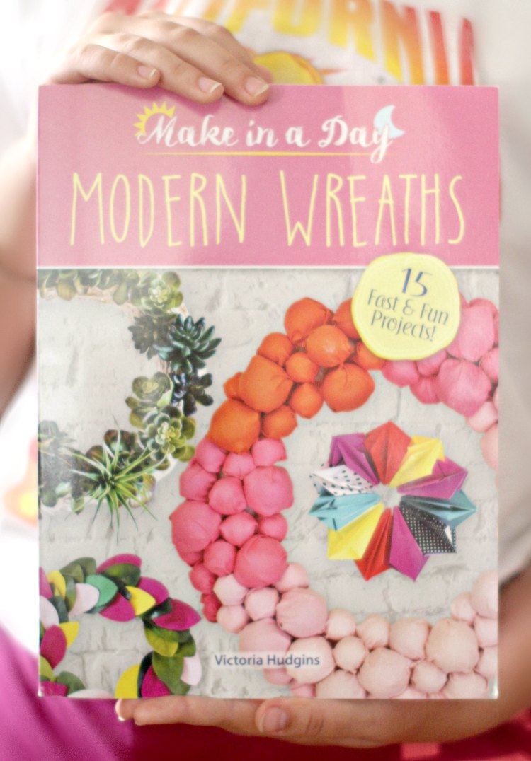 Make in a Day Modern Wreaths by Victoria Hudgins 15 fast and fun projects - See full review and DIY on DearCreatives.com