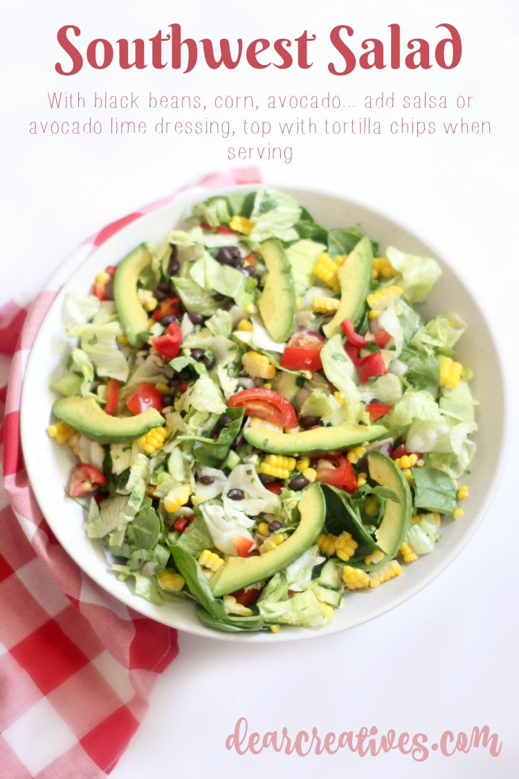 Southwest Salad Recipe- DearCreatives.com This is an easy salad to make and top with tortilla chips if desired.