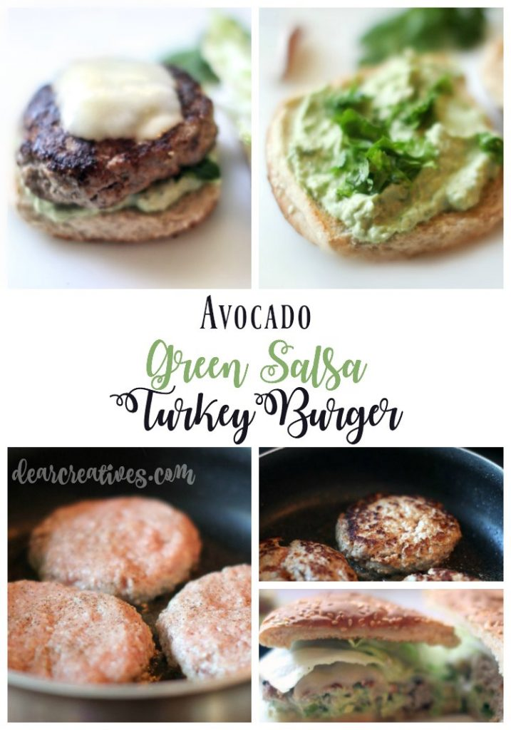 Turkey Burger with green salsa and avocado topping spread. Recipe at dearcreatives.com