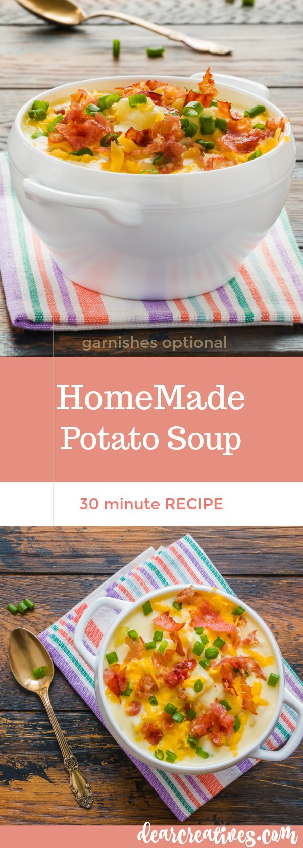 Homemade potato soup recipe; quick and easy soup for dinner, lunch or side dish. 30 minute soup. #potatosoup #DearCreatives DearCreatives.com
