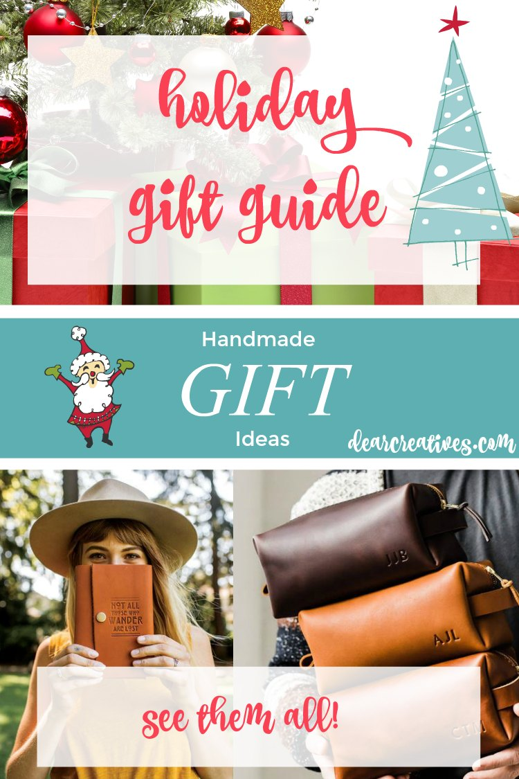 Holiday gift guide, handmade gift ideas many are unisex, meaningful gift ideas, #giftideas #holidaygiftguide #giftguide DearCreatives.com