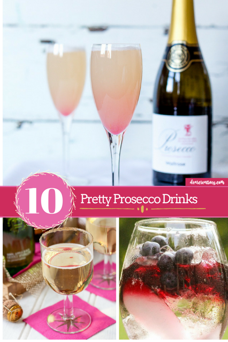 Party Drinks 10 Pretty Prosecco Drinks #cocktailrecipes #proseccodrinks #partydrinktips DearCreatives.com