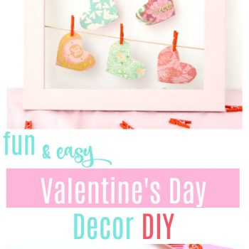 Fun and Easy Valentine's Day Home Decor DIY Craft Project