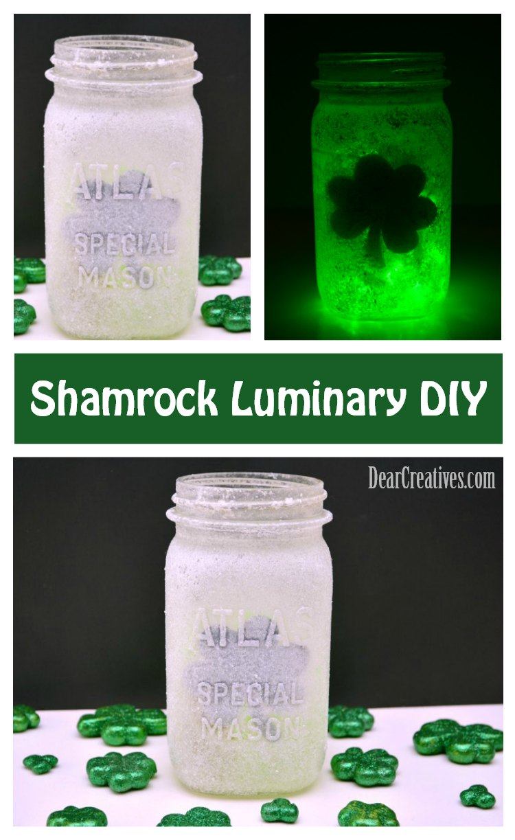 Frosted Glass Shamrock Luminary DIY See how to make this fun, and easy St. Patrick's Day craft DearCreatives.com #stparticksday #luminary #masonjarcraft #shamrock