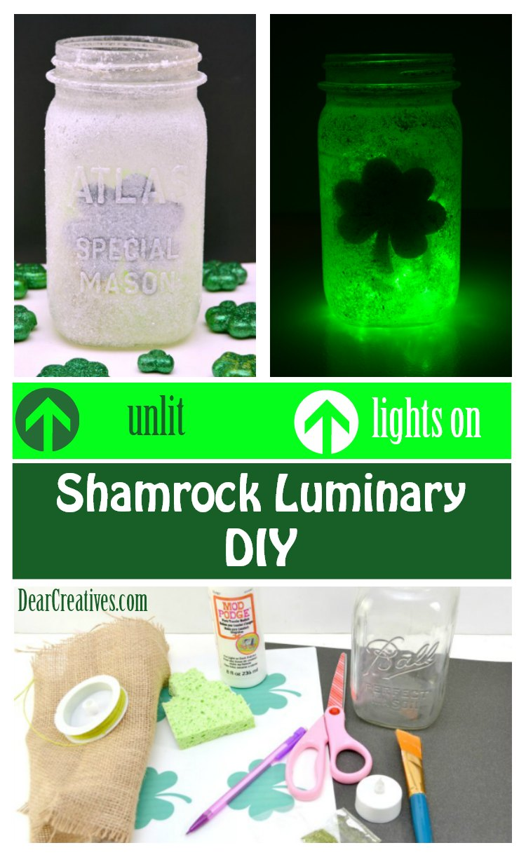 Shamrock Luminary DIY This is an easy mason jar craft for St. Patrick's Day and fun to have lighted with fairy lights. #luminary #masonjarcraft #stpatricksday #shamrock DearCreatives.com