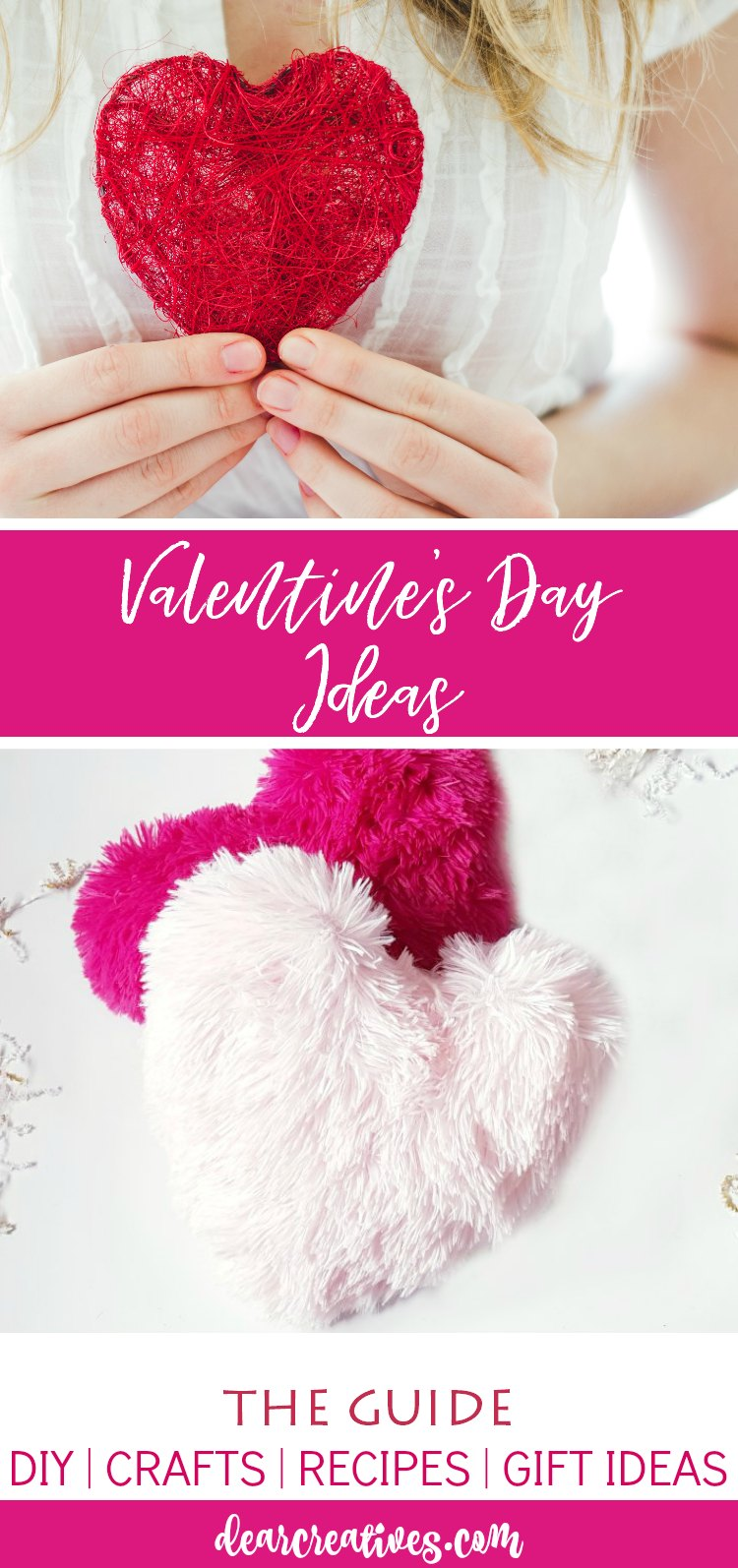 Valentines Day Ideas DIY, crafts, recipes, gift ideas, and more. DearCreatives.com