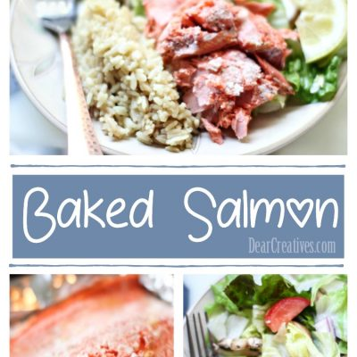 Baked Salmon Recipe an Easy Fish Recipe for Any Day of The Week!