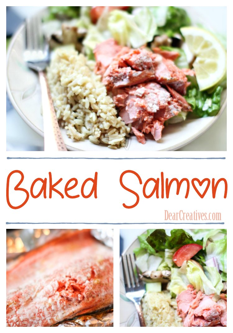 Baked Salmon This is an easy recipe you can make for dinner. Perfect for Lent, or meatless Monday's. #salmon #fish #dinnerideas #meatlessmonday #bakedsalmon DearCreatives.com