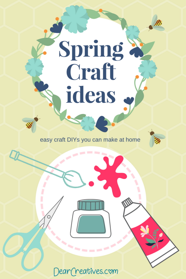 Spring Craft Ideas - easy crafts, and DIYs that you can make at home. You'll love these ideas for spring. See them all at DearCreatives.com