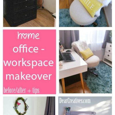 Are You Ready For A Home Makeover? Must See Decor Ideas + Home Office Before-After