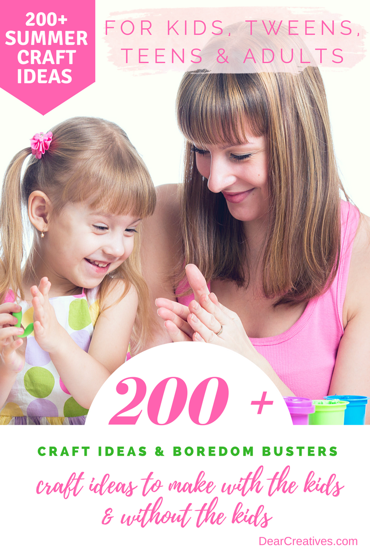 Summer craft ideas for kids teens and adults for Summer craft ideas for adults