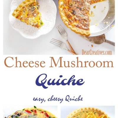 Cheese and Mushroom Quiche a Cheesy, Easy Vegetarian Quiche