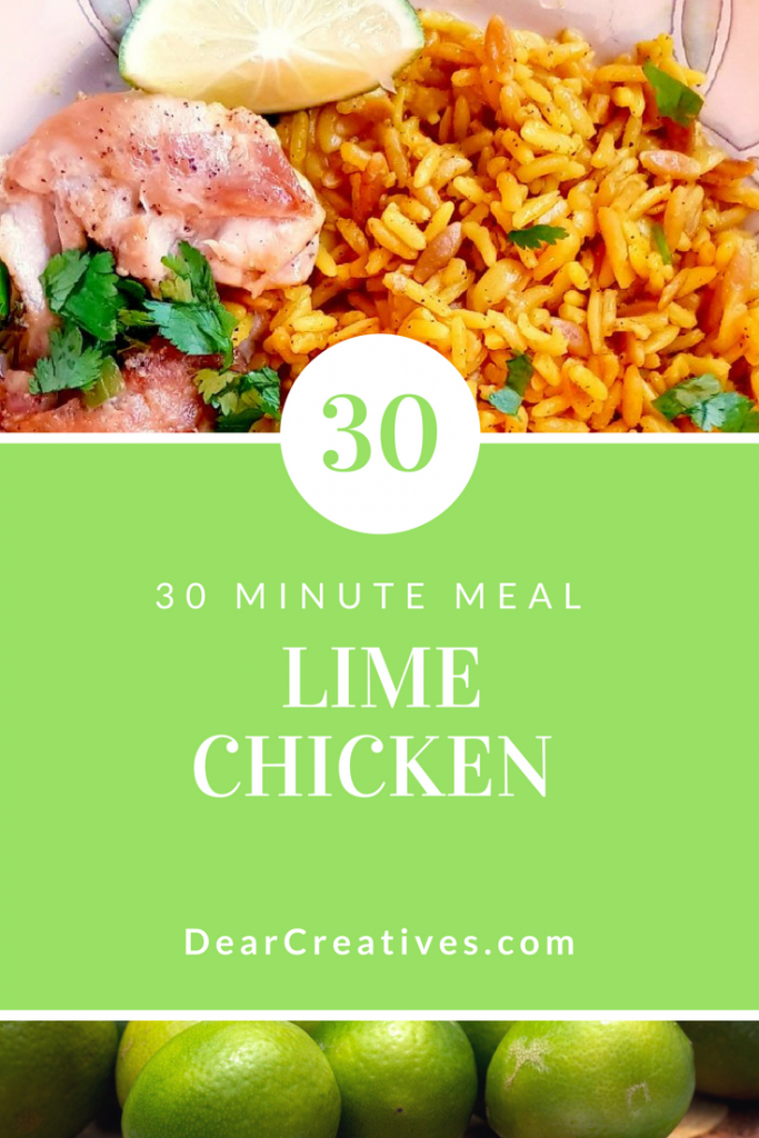 Lime Chicken Recipe This is a 30 minute meal. You'll love this chicken dinner. Grab it, and try it DearCreatives.com