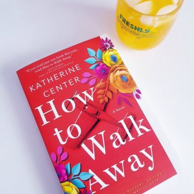 #partnered How to Walk Away How to Walk Away new release novel by Katherine Center book review DearCreatives.com #books #novels #howtowalkaway #partner #ad #StMartinsPress #SheSpeaksUp