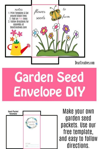 Seed Packet Template Print and make these garden seed envelopes for your flower seeds, herb seeds, and plant seeds. Easy to follow DIY #seedpackettemplate #gardendiy #seedsavers #seedenvelopes #seedpackets DearCreatives.co
