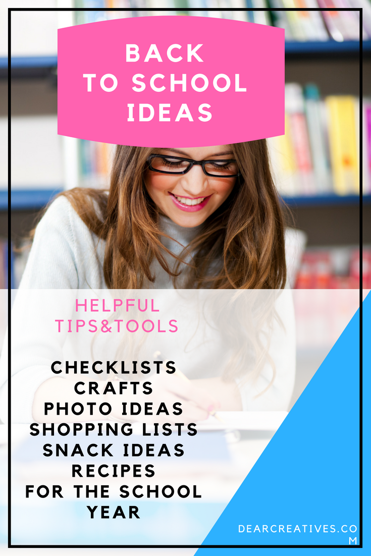 Back to School - Tips and tools for making the transition to back to school easy. Find ideas for back to school shopping, checklists, snack ideas, easy recipes for the school year. DearCreatives.com #backtoschool #crafts #backtoschoolcrafts #recipes #snackideas #shopping #backtoschooltips #checklists #freeprintables