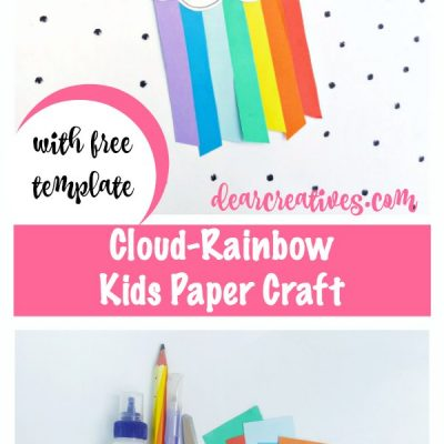 Fun kids craft with free template. Easy to make cute cloud rainbow paper craft for kids Dearcreatives.com #kids #papercrafts #kidscrafts #kidsactivities #fun #easy #freetemplate #stepbystep #papercraftsforkids #kids #freeprintable #template #kidsactivities