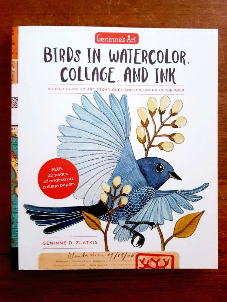 Geninne's Art Birds in Watercolor, Collage, and Ink see book review at DearCreatives.com