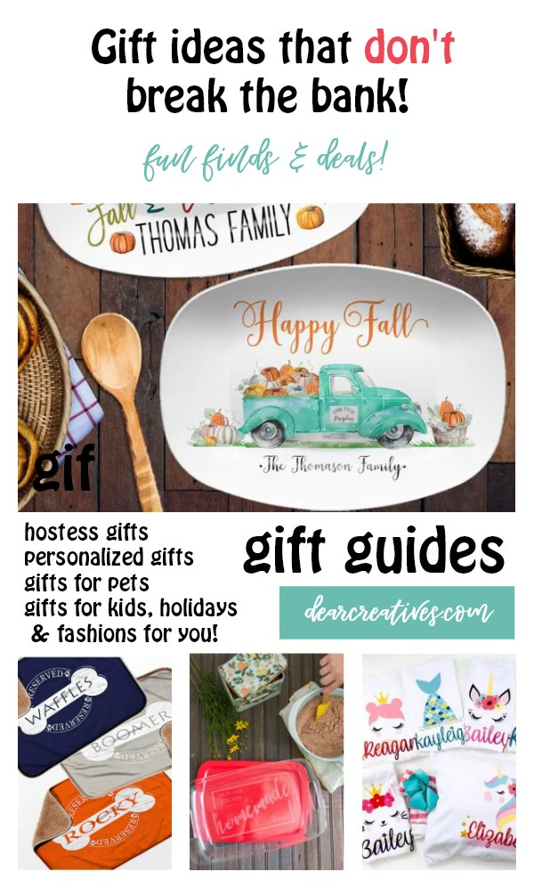 Good Gift Ideas and Personalized Gifts That Don't Break The Bank!