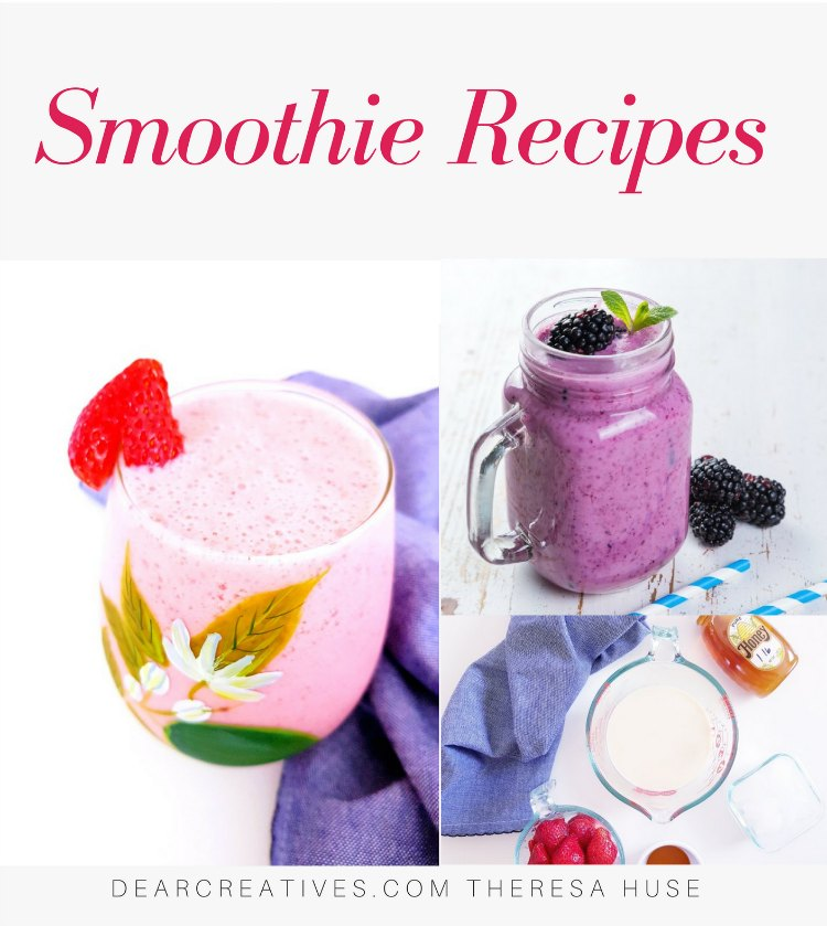 Smoothie Recipes - Are you looking for healthy, delicious smoothies to blend up_ Try any of these smoothie recipes. So many to pick from healthy smoothie recipes. DearCreatives.com #smoothies #smoothierecipes #homemadesmoothies