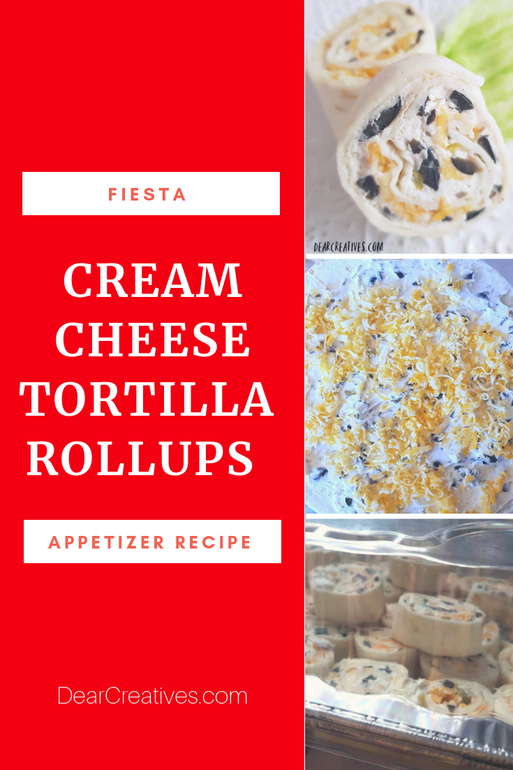 Cream Cheese Tortilla Rollups - Quick, easy, make ahead appetizer recipe. Perfect for large parties, gatherings, and events. #appetizer #recipe #tortillarollups #pinwheels #party #fiesta #dearcreatives