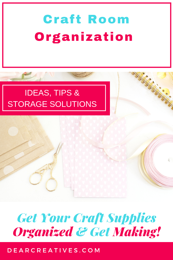 Craft Room Organization Must Have Storage Solutions