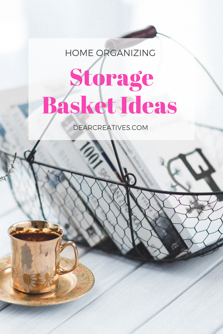 20 Decorative Storage Baskets Plus Quick Tips For Organizing Your Home