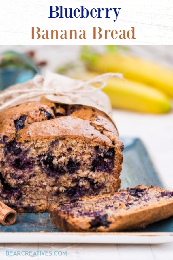Blueberry Banana Bread - enjoy this quick bread with blueberries for breakfast, brunch or as a snack. DearCreatives.com #blueberrybananabread #quickbread #bananabreadrecipe #sweetbread #recipe #bakingrecipe #easy #blueberries #breakfast #brunch #snacks #dessert #dearcreatives