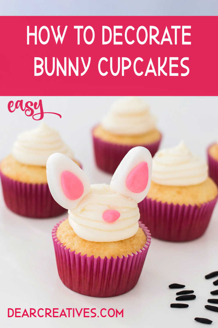 How to decorate bunny cupcakes for Easter - It's much easier than you think with this tutorial! #bunnycupcakes #eastercupcakes #cupcakes #treats #easterdessert DearCreatives.com