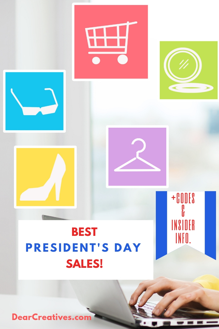 The BEST President's Day Sales! Codes, Insider info. extended sales, and where to stock up on the best sales. DearCreatives.com #presidentsdaysales #presidentsday #shopping #sales #deals