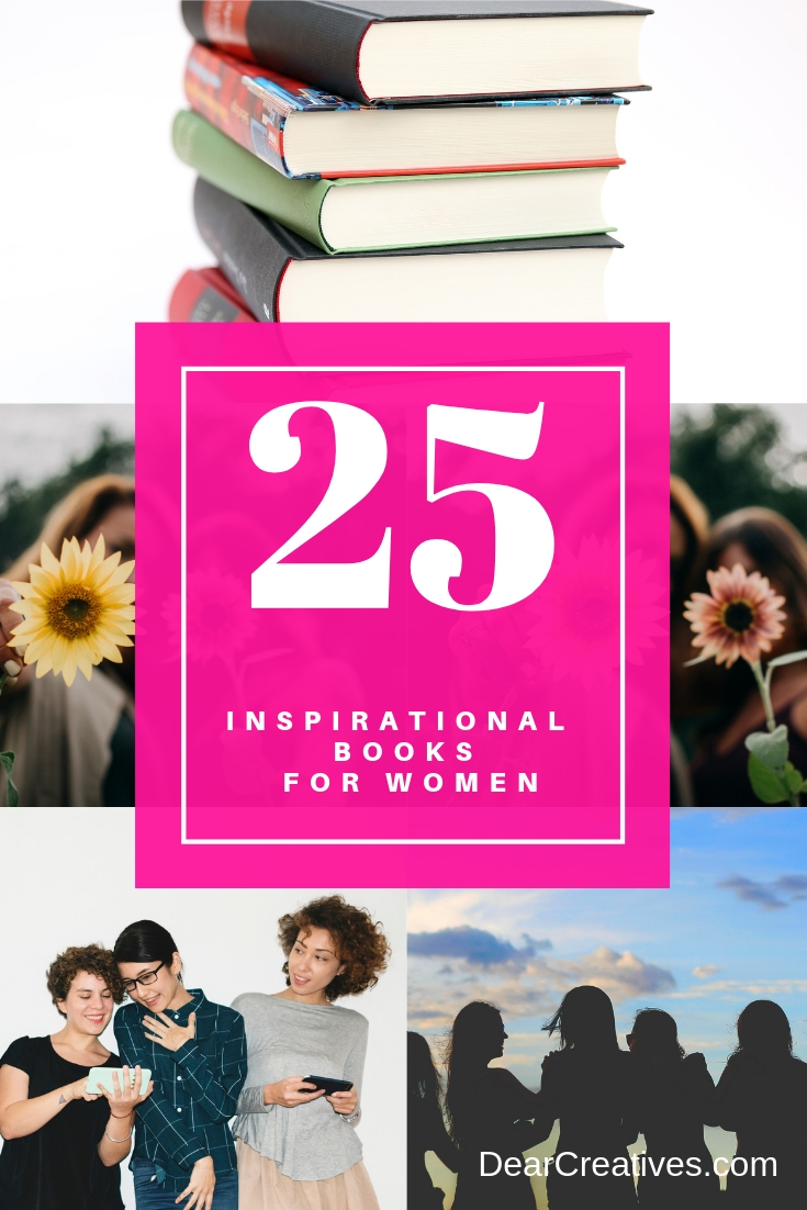 25+ Inspirational books for women, teenage girls and girls. Celebrate women's history month with reading about inspiring women. Inspiring, empowering and motivational books to read. #books #inspirationalbooks #inspiringwomen #empoweringbooks #booksaboutwomen #booksforwomen #reading #readinglist #booklist #dearcreatives