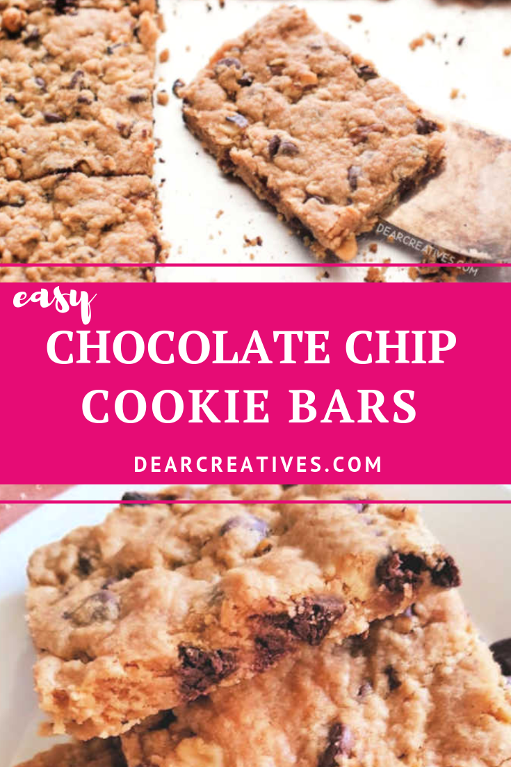 Chocolate Chip Cookie Bars - Easy, no eggs recipe that is a tasty cookie bite after bite. Satisfy your sweet tooth. DearCreatives.com #chocolatechipcookiebars #chocolatechipcookies #cookiesrecipe #barcookies #cookiebars #bakingrecipes #dearcreatives
