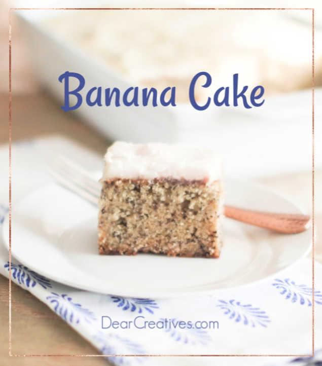 Banana Cake – Easy Banana Cake Recipe!