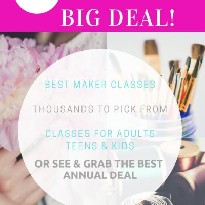 online craft classes and diy classes - deal of the day! Plus see the best annual membership offer get what is best for you . #onlinecraftclasses #adults #teens #kids #crafts #diy #dearcreatives