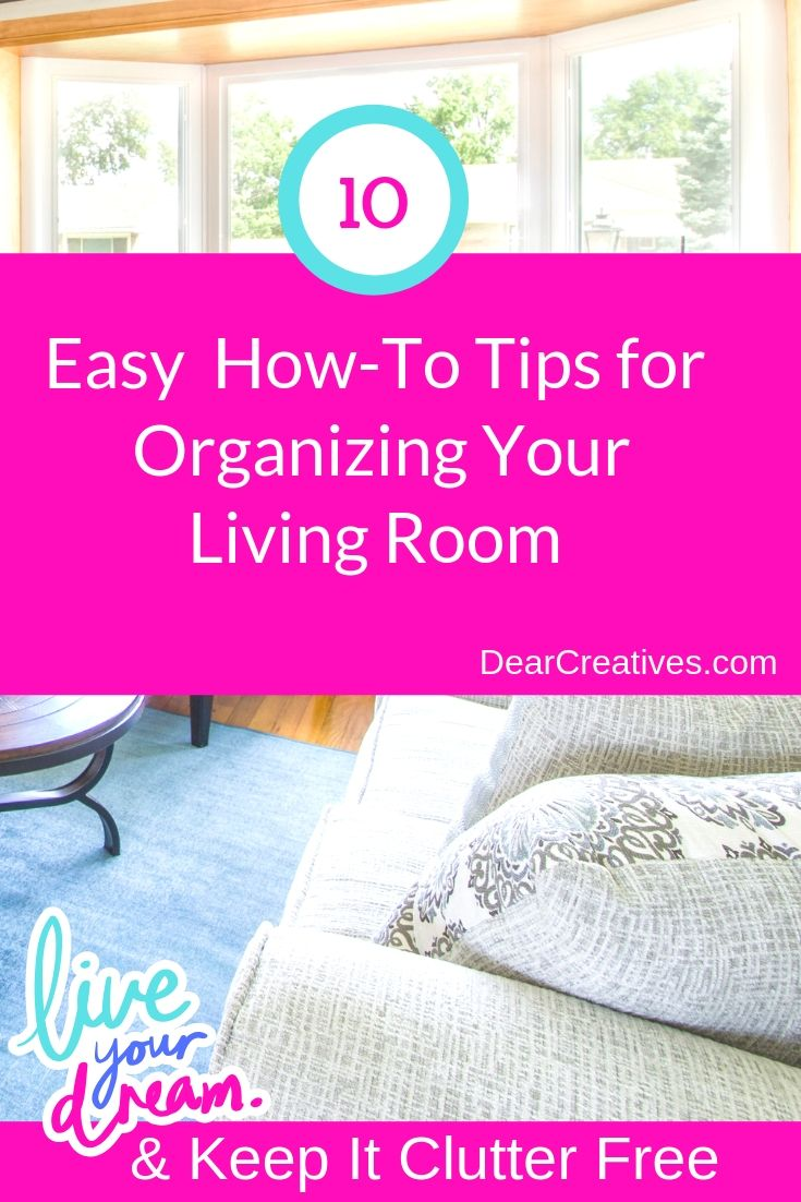 10+ Easy Steps For How To Organize The Living Room