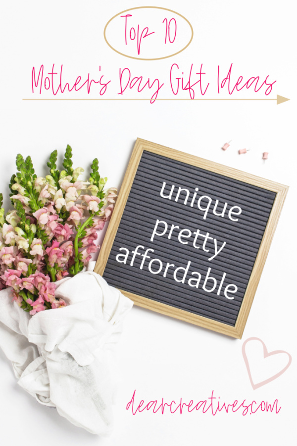 Top 10 Mother's Day Gift Ideas - Are you looking for the best Mother's Day gift ideas? We have lists and gift guides to help you find a gift mom will love. I love these unique, pretty. These are the best gift ideas for mom ever! DearCreatives.com