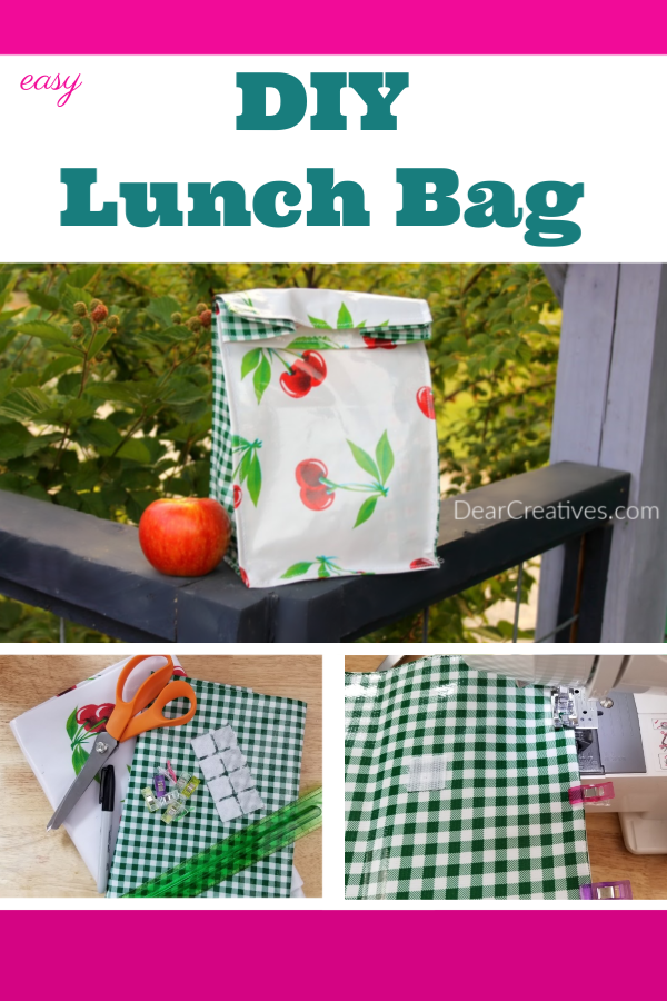 DIY Lunch Bag - How to sew a lunch bag. Instructions with images and tips for sewing one with or without using oil cloth fabric. DearCreatives.com