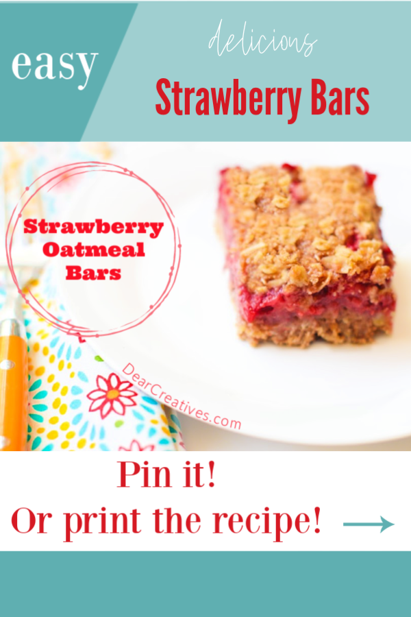 Strawberry Oatmeal Bars - This is an easy to make dessert strawberry recipe made with fresh strawberries. DearCreatives.com #strawberryoatmealbars #strawberrydessertrecipes