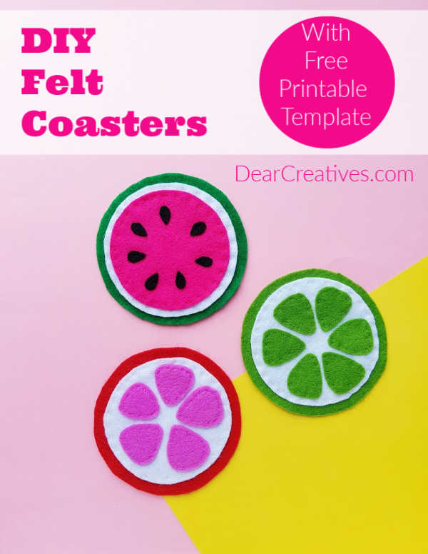 DIY Coasters- With free printable fruit template, watermelon, citrus fruits. Make these felt coasters by following the easy instructions. DearCreatives.com