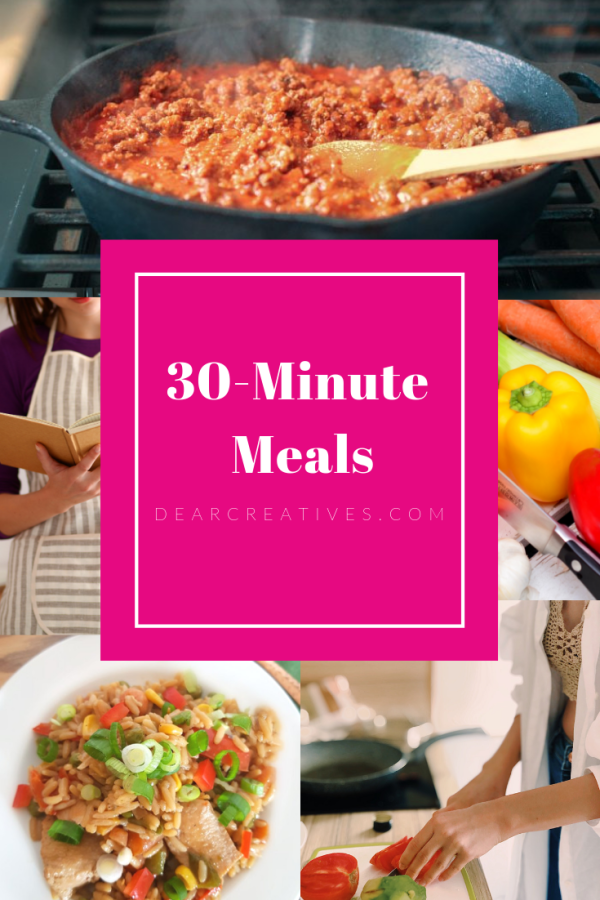 30 Minute Meals - Easy Dinners that cook quickly to help you get dinner on the table fast!
