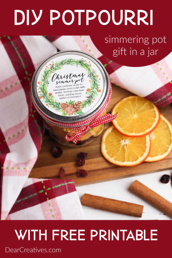DIY Potpourri - How to make a simmering potpourri recipe to make your home sell good or for a gift in a jar. Make this for gifts or yourself to make your house smell good. DearCreatives.com