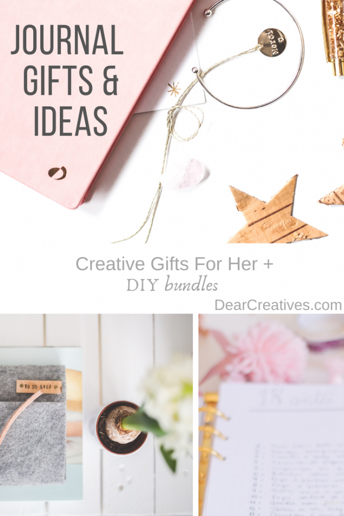 Journal Gifts + Creative Gifts For Her + free journal ideas_prompts. Something for you and your girlfriends. DearCreatives.com