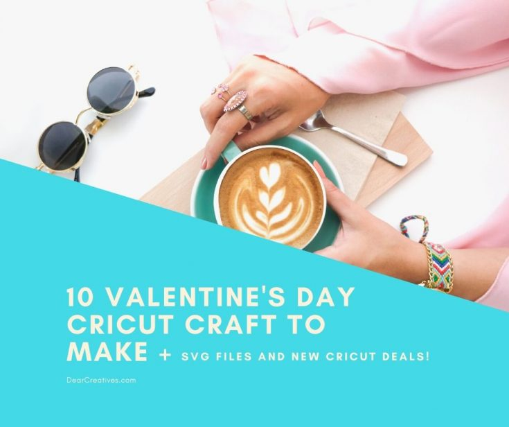 Cricut Crafts for Valentine's Day