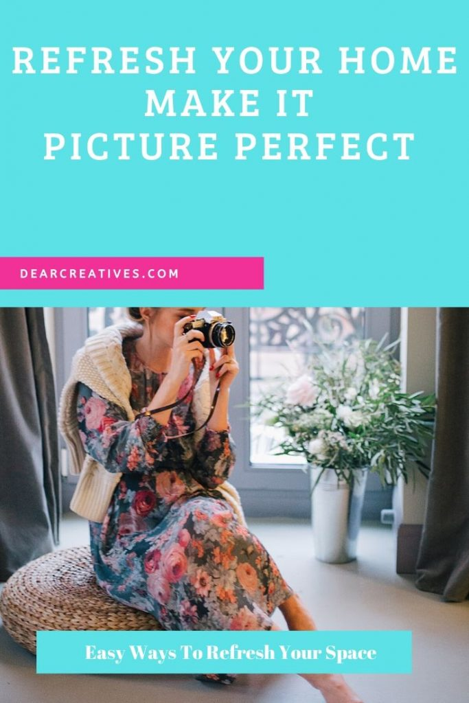 Are you ready to make your home picture perfect_ Give your home a refresh! Renew your space with these easy tips and tackle your to do lists.- DearCreatives.com