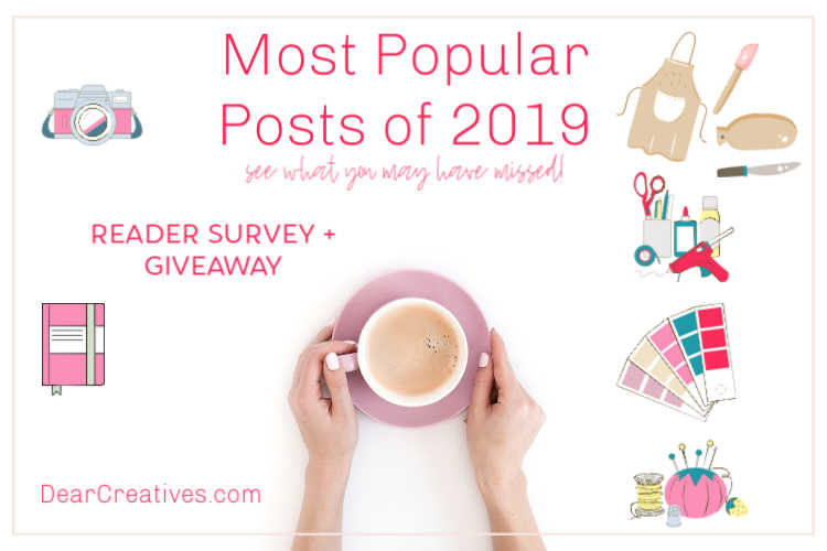 Most Popular Posts, Crafts and Recipes on DearCreatives.com- 2019 a year in review, Reader Survey- DearCreatives.com