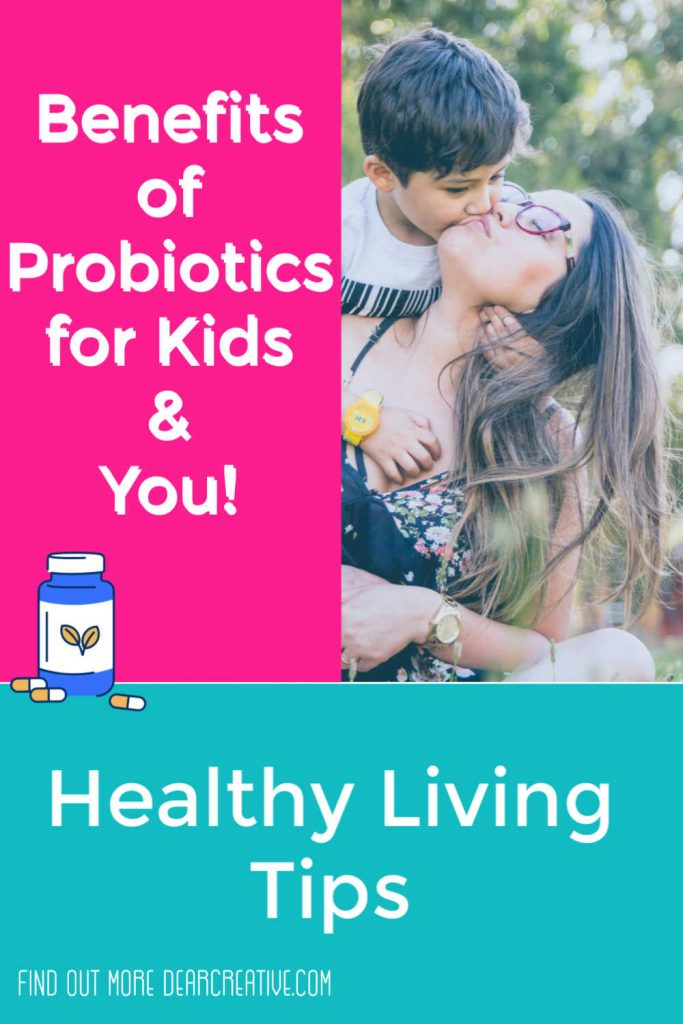 Benefits of probiotics for kids and probiotics. Why take probiotics and how does it boost your immune system... Find out more at DearCreatives.com