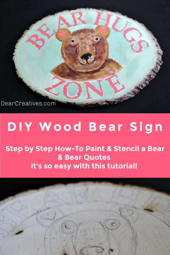 DIY Wood Bear Sign - How to paint a wood bear face and stencil a cute quote) How-to at DearCreatives.com