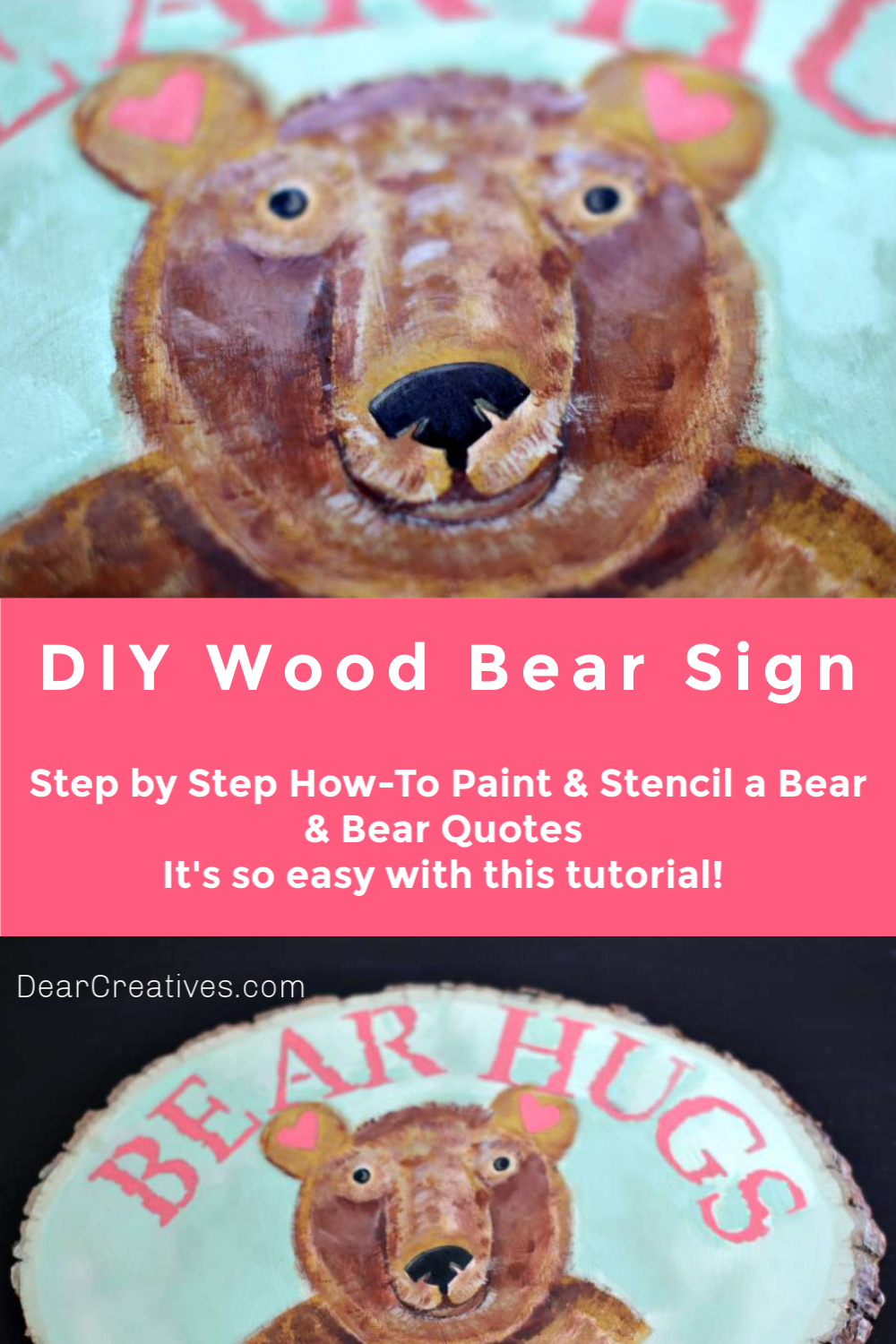 DIY Wood Bear Sign - How to paint a wood bear face and stencil a cute quote) Step by Step how-to with acrylic paint techniques. Tutorial at DearCreatives.com