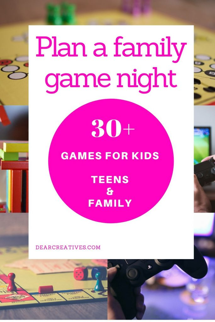 Family Game Night - 30+ games for kids, teens and families to play while cooped up indoors. Break the boredom with these fun games! DearCreatives.com