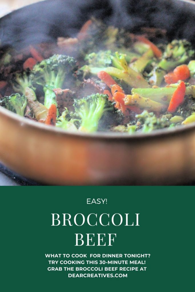 Beef Broccoli - Easy, 30-minute meal. Grab this beef broccoli recipe at DearCreatives.com
